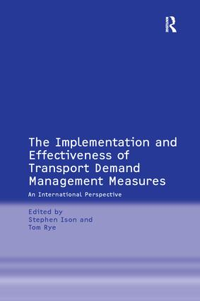 The Implementation and Effectiveness of Transport Demand Management Measures: An International Perspective, 1st Edition (Paperback) book cover