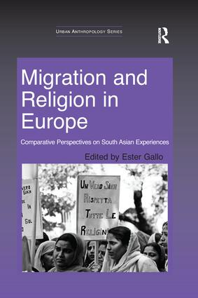 Migration and Religion in Europe: Comparative Perspectives on South Asian Experiences book cover