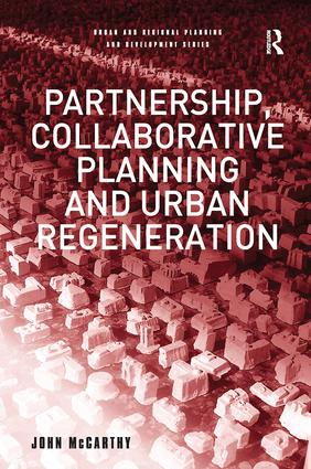 Partnership, Collaborative Planning and Urban Regeneration: 1st Edition (Paperback) book cover