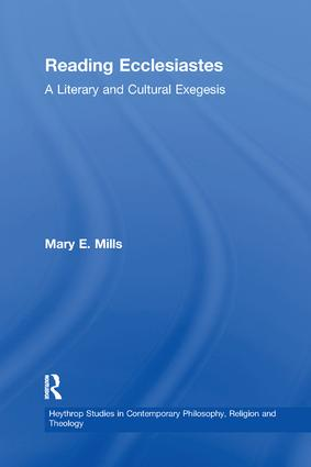 Reading Ecclesiastes: A Literary and Cultural Exegesis book cover