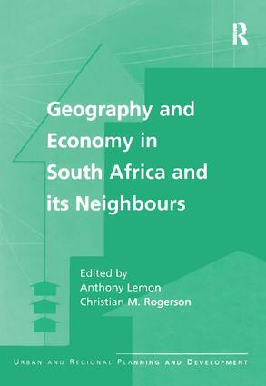 Geography and Economy in South Africa and its Neighbours: 1st Edition (Paperback) book cover