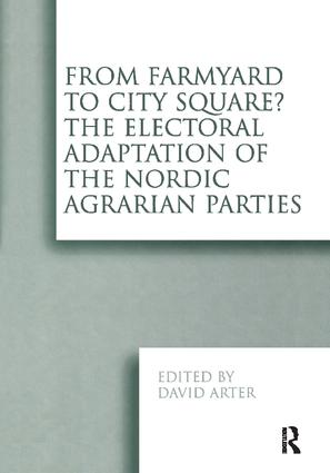 From Farmyard to City Square? The Electoral Adaptation of the Nordic Agrarian Parties book cover