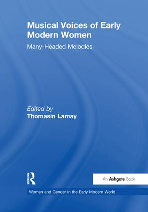Musical Voices of Early Modern Women: Many-Headed Melodies book cover
