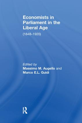 Economists in Parliament in the Liberal Age: (1848–1920), 1st Edition (Paperback) book cover