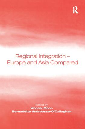 Regional Integration – Europe and Asia Compared: 1st Edition (Paperback) book cover