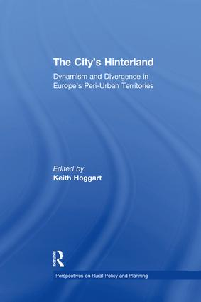 The City's Hinterland: Dynamism and Divergence in Europe's Peri-Urban Territories book cover