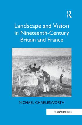 Landscape and Vision in Nineteenth-Century Britain and France book cover