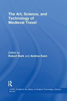 The Art, Science, and Technology of Medieval Travel: 1st Edition (Paperback) book cover
