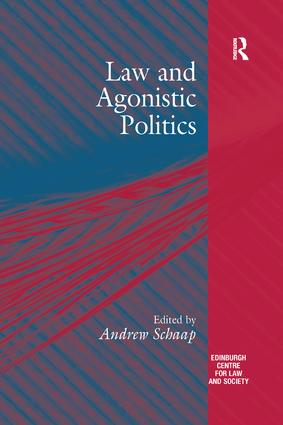 Law and Agonistic Politics: 1st Edition (Paperback) book cover