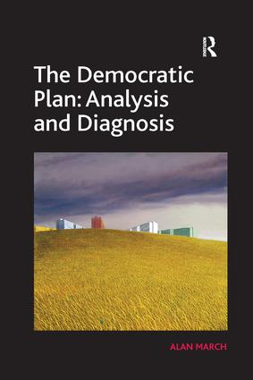 The Democratic Plan: Analysis and Diagnosis: 1st Edition (Paperback) book cover