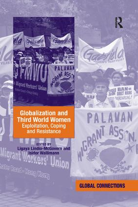 Globalization and Third World Women: Exploitation, Coping and Resistance, 1st Edition (Paperback) book cover