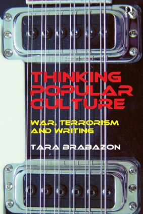 Thinking Popular Culture: War, Terrorism and Writing, 1st Edition (Paperback) book cover