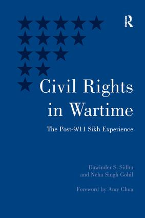 Civil Rights in Wartime: The Post-9/11 Sikh Experience book cover