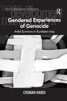Gendered Experiences of Genocide: Anfal Survivors in Kurdistan-Iraq, 1st Edition (e-Book) book cover