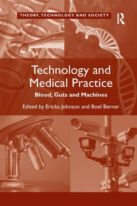 Technology and Medical Practice: Blood, Guts and Machines book cover