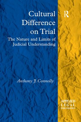 Cultural Difference on Trial: The Nature and Limits of Judicial Understanding book cover