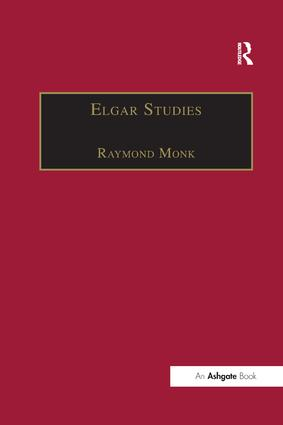Elgar Studies: 1st Edition (Paperback) book cover