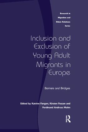 Inclusion and Exclusion of Young Adult Migrants in Europe: Barriers and Bridges, 1st Edition (Paperback) book cover
