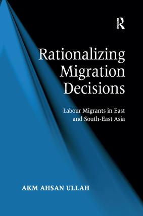 Rationalizing Migration Decisions: Labour Migrants in East and South-East Asia, 1st Edition (Paperback) book cover