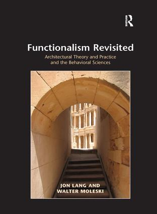 Functionalism Revisited: Architectural Theory and Practice and the Behavioral Sciences book cover