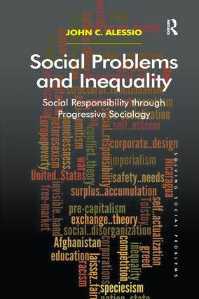 Social Problems and Inequality: Social Responsibility through Progressive Sociology, 1st Edition (Paperback) book cover