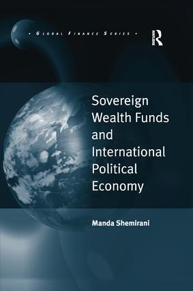 Sovereign Wealth Funds and International Political Economy book cover