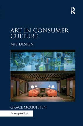 Art in Consumer Culture: Mis-Design book cover