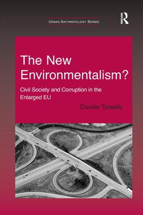 The New Environmentalism?: Civil Society and Corruption in the Enlarged EU book cover