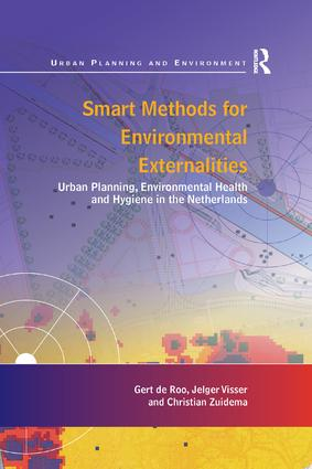 Smart Methods for Environmental Externalities: Urban Planning, Environmental Health and Hygiene in the Netherlands, 1st Edition (Paperback) book cover
