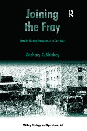Joining the Fray: Outside Military Intervention in Civil Wars book cover
