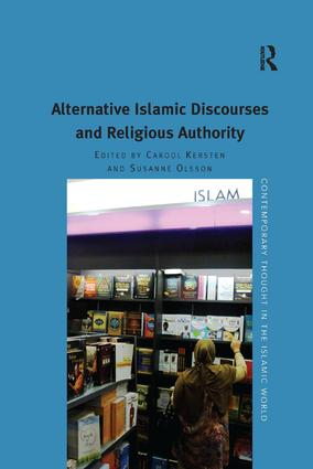 Alternative Islamic Discourses and Religious Authority: 1st Edition (e-Book) book cover