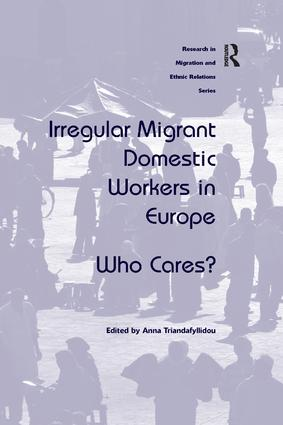 Irregular Migrant Domestic Workers in Europe: Who Cares?, 1st Edition (Paperback) book cover