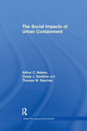 The Social Impacts of Urban Containment: 1st Edition (Paperback) book cover