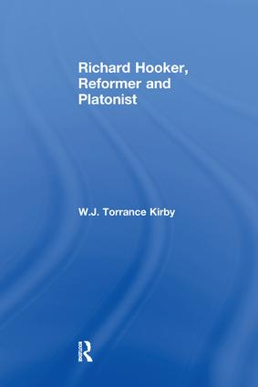 Richard Hooker, Reformer and Platonist: 1st Edition (Paperback) book cover