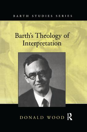 Barth's Theology of Interpretation: 1st Edition (Paperback) book cover