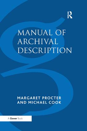Manual of Archival Description: 3rd Edition (Paperback) book cover