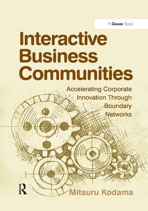Interactive Business Communities: Accelerating Corporate Innovation through Boundary Networks, 1st Edition (Paperback) book cover