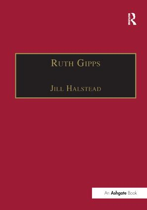 Ruth Gipps: Anti-Modernism, Nationalism and Difference in English Music, 1st Edition (Paperback) book cover
