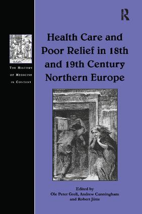 Health Care and Poor Relief in 18th and 19th Century Northern Europe book cover