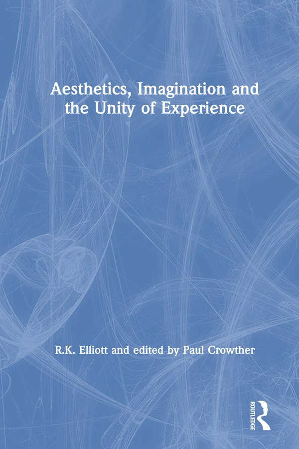 Aesthetics, Imagination and the Unity of Experience