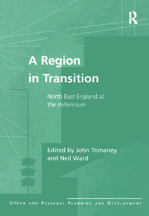 A Region in Transition: North East England at the Millennium, 1st Edition (Paperback) book cover