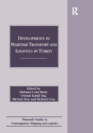 Developments in Maritime Transport and Logistics in Turkey: 1st Edition (Paperback) book cover