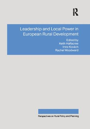 Leadership and Local Power in European Rural Development: 1st Edition (Paperback) book cover