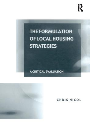 The Formulation of Local Housing Strategies: A Critical Evaluation book cover