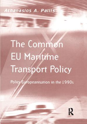 The Common EU Maritime Transport Policy: Policy Europeanisation in the 1990s, 1st Edition (Paperback) book cover