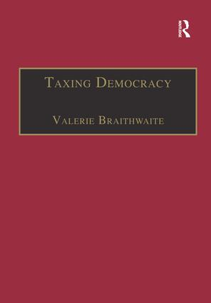Taxing Democracy: Understanding Tax Avoidance and Evasion, 1st Edition (Paperback) book cover