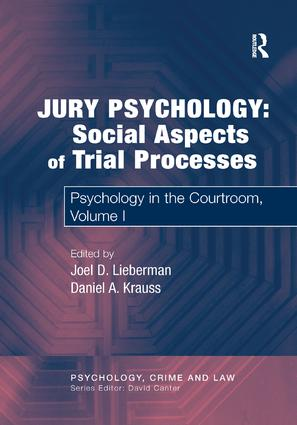 Jury Psychology: Social Aspects of Trial Processes: Psychology in the Courtroom, Volume I, 1st Edition (Paperback) book cover