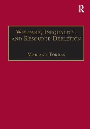 Welfare, Inequality, and Resource Depletion: A Reassessment of Brazilian Economic Growth, 1st Edition (Paperback) book cover