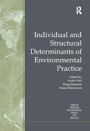 Individual and Structural Determinants of Environmental Practice: 1st Edition (Paperback) book cover