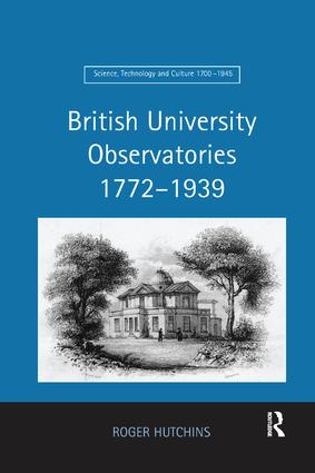 British University Observatories 1772–1939: 1st Edition (Paperback) book cover
